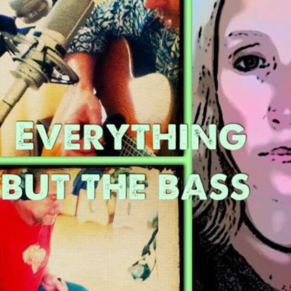 EVERYTHING BUT THE BASS