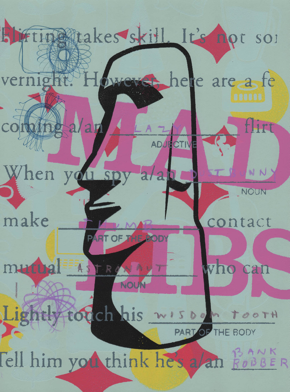 Mad Libs- Moai ,  Peter Mars, American Pop Art, 15x20""