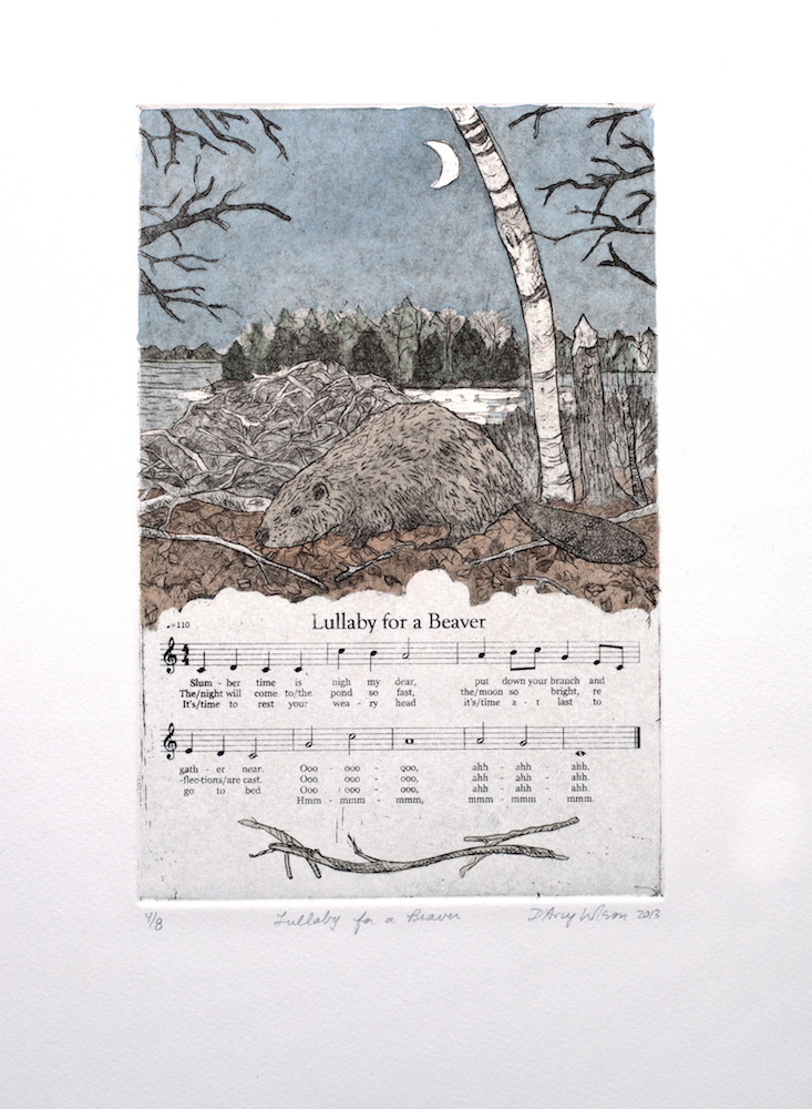 Lullaby for a Beaver, etching, watercolor, and silkscreen on paper, plate dimensions: 6″ x  9″,  2013, 250.00 CAD
