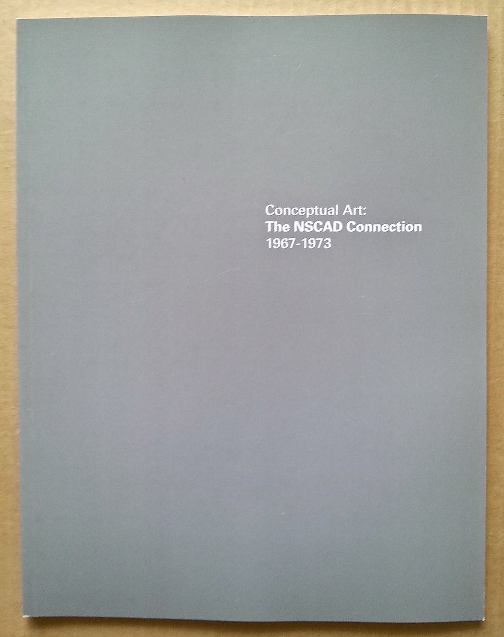 Conceptual Art: The NSCAD Connection 1967-1973,Edited by Dr. Bruce Barber, Softcover, 51 pages, 20 bw, 8.5 x 11″, 10.00 CAD, 2 of 5 SOLD