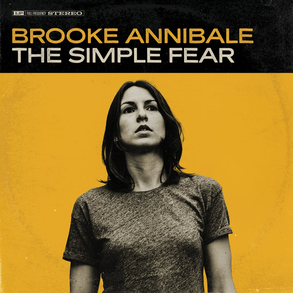 Brooke Annibale - The Simple Fear