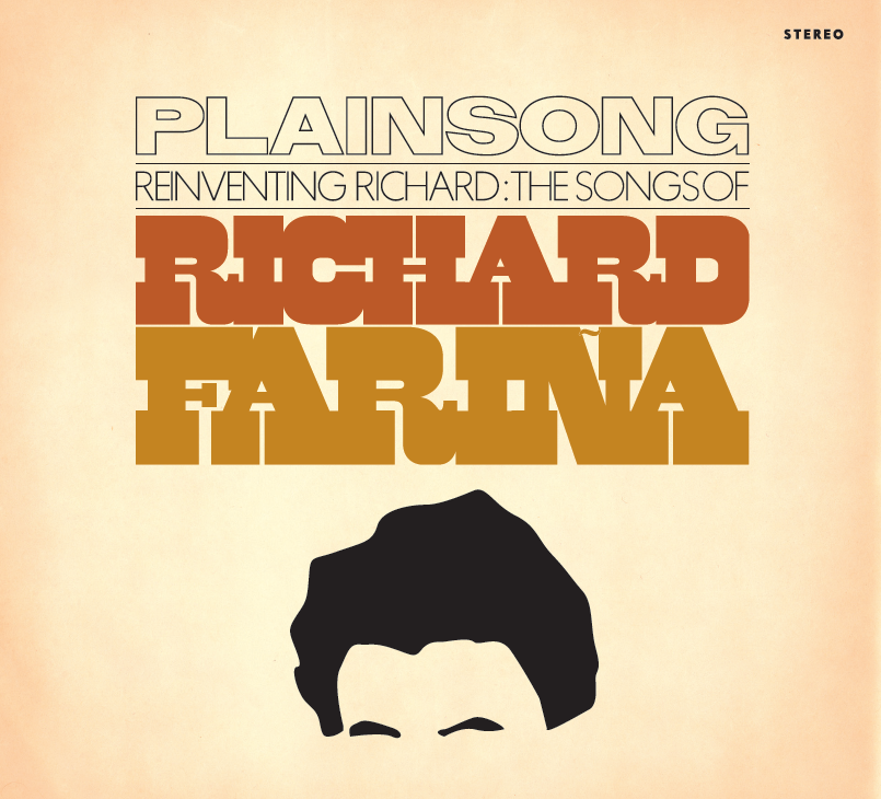 Plainsong - Re-inventing Richard Farina
