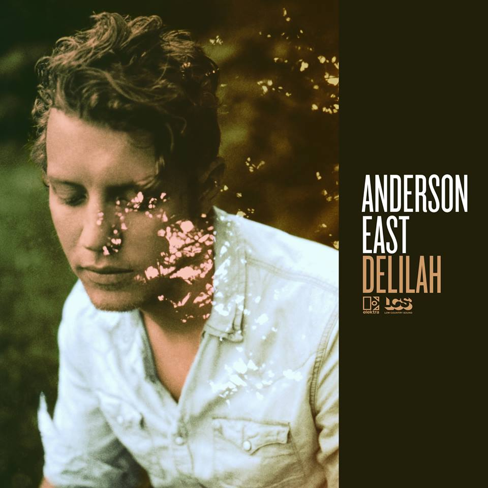 Anderson East - Delilah