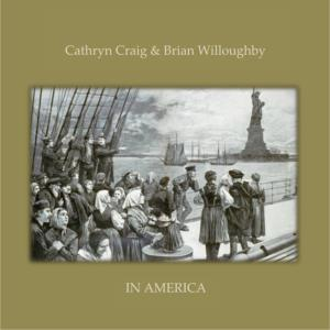 Cathryn Craig & Brian Willoughby - In America