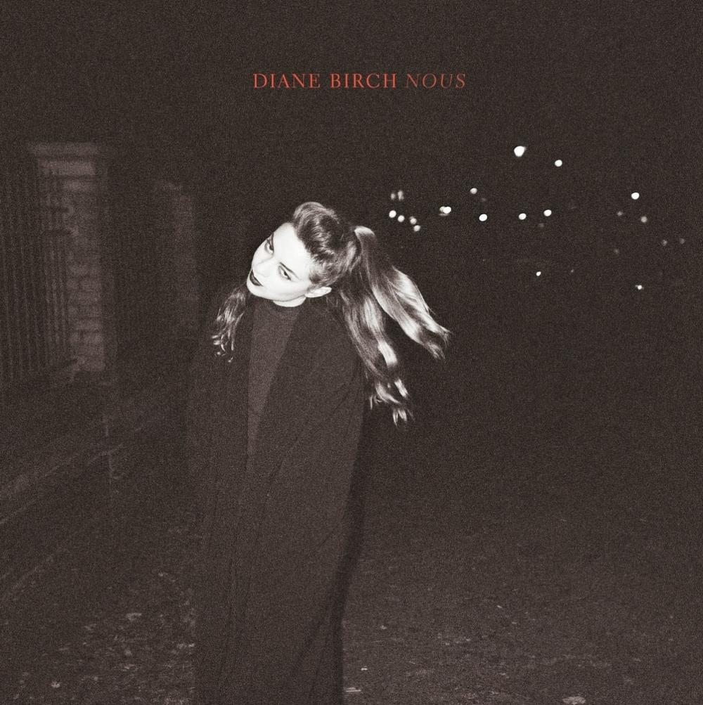 Nous - Diane Birch