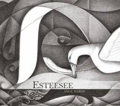 Esteesee - Ange Hardy
