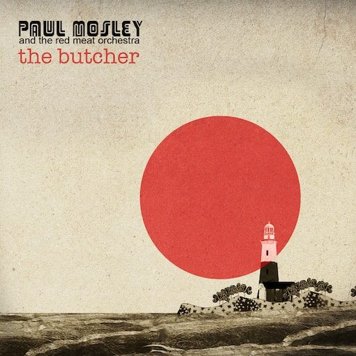 The Butcher - Paul Mosley