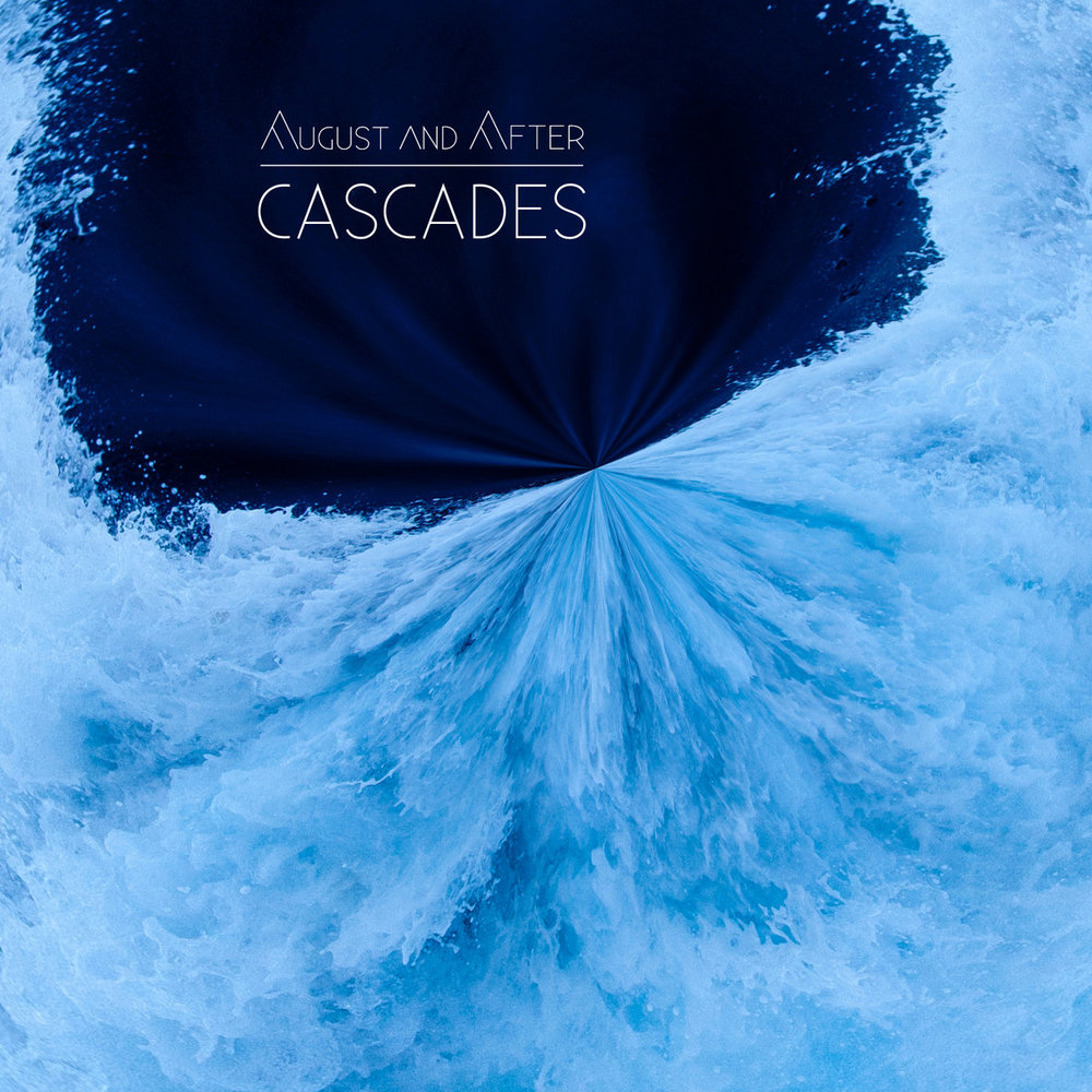 August & After - Cascades EP