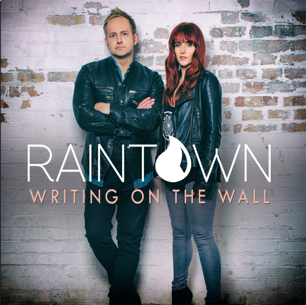 Writing On The Wall - Raintown