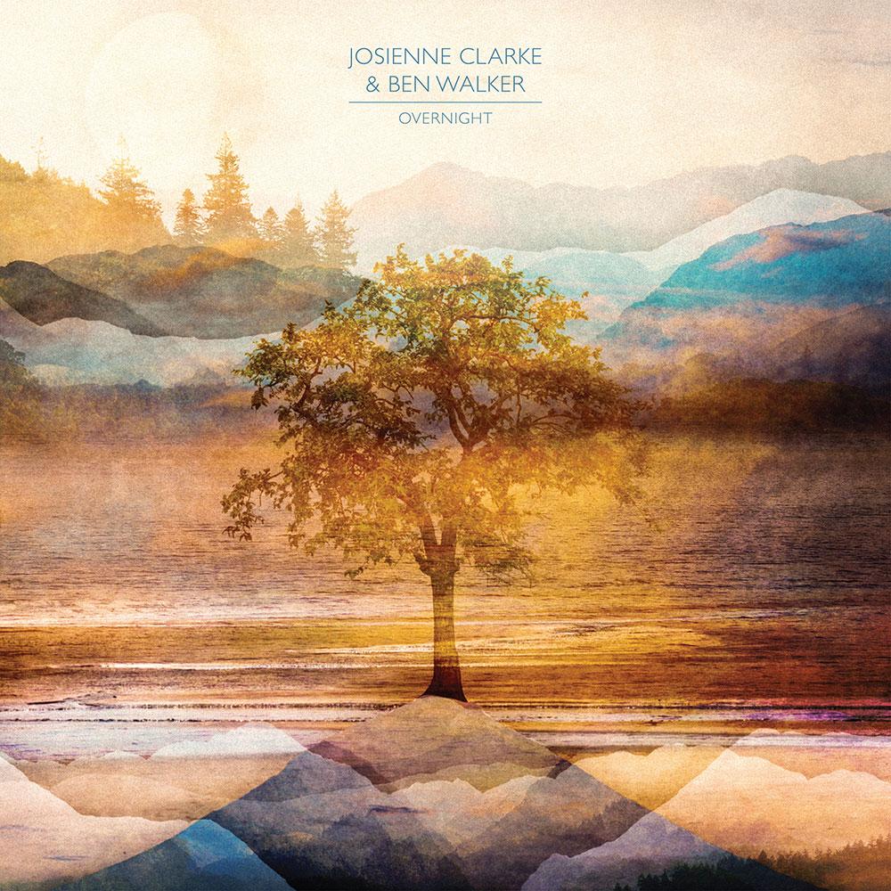 Josienne Clarke & Ben Walker - Overnight
