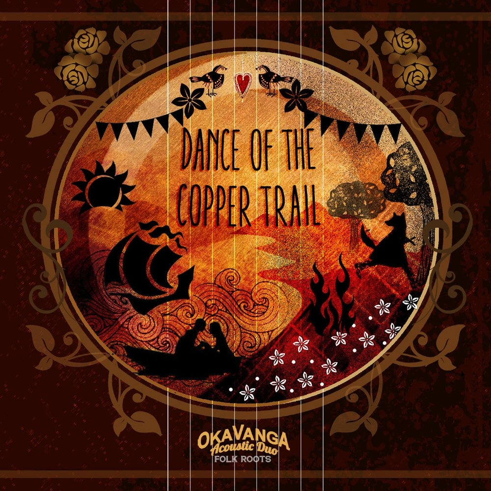 Dance Of The Copper Trail - Oka Vanga