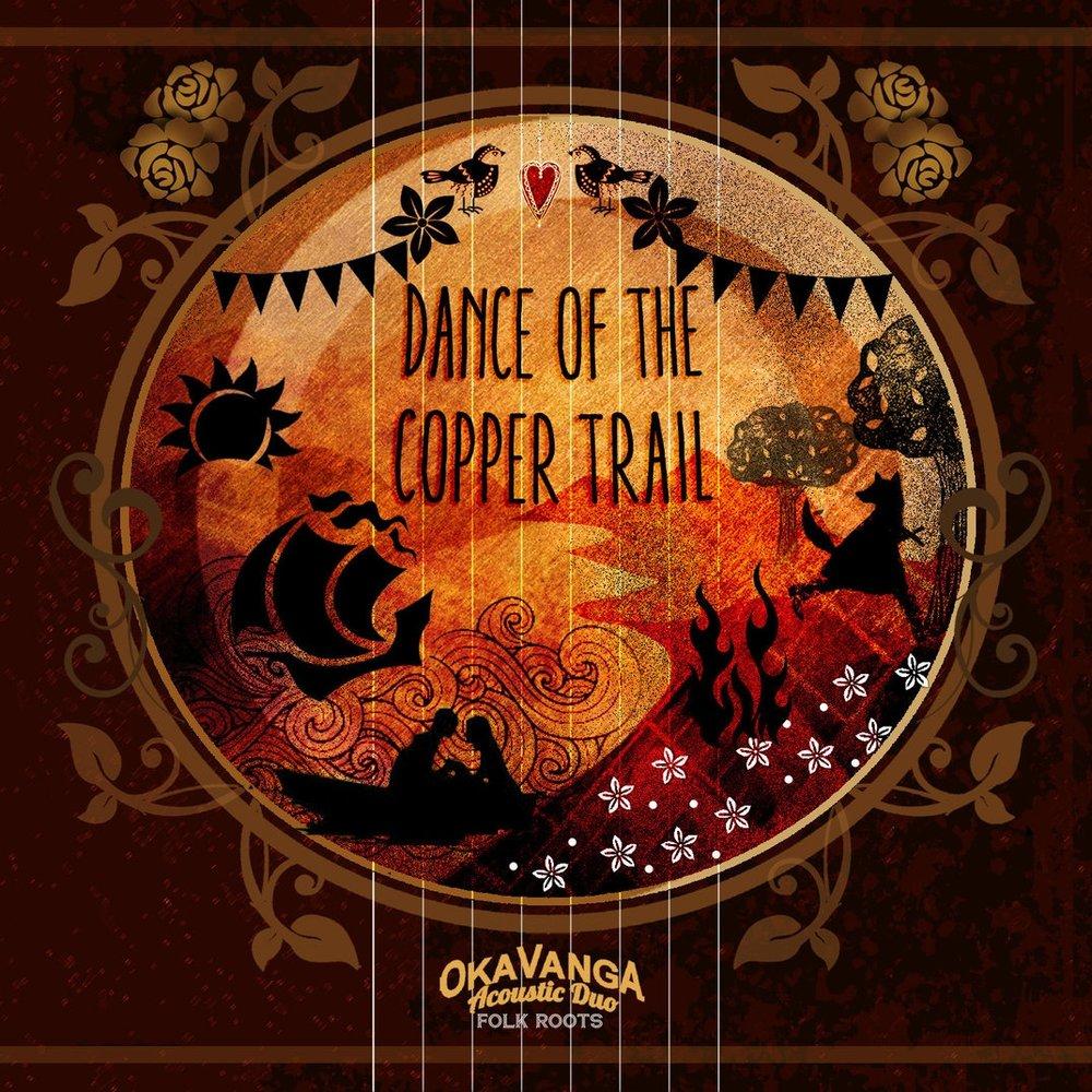 Dance Of The Copper Trail - Oka Vanga