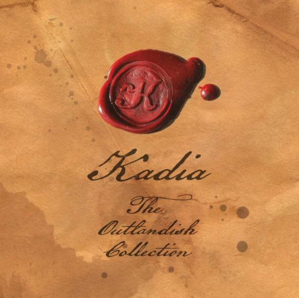The Outlandish Collection EP - Kadia