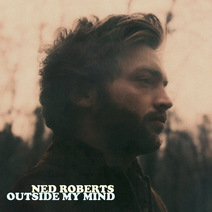 Outside My Mind - Ned Roberts