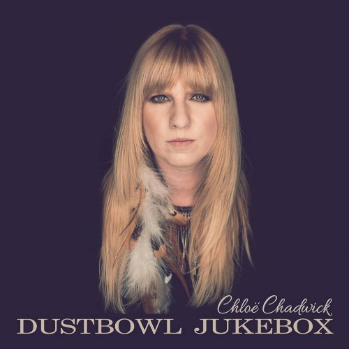 Chloe Chadwick - Dustbowl Jukebox.jpg