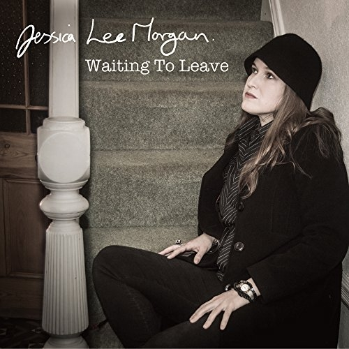 Jessica Lee Morgan - Waiting To Leave.jpg