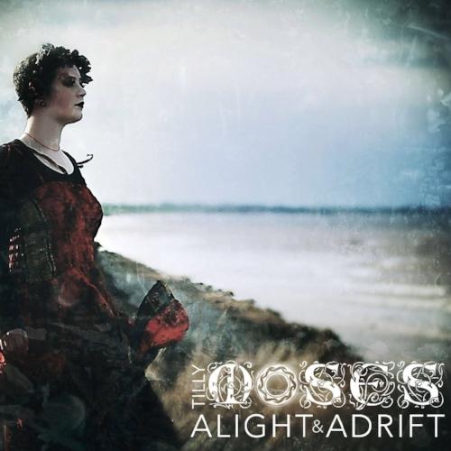 Tilly Moses - Alight & Adrift.jpg