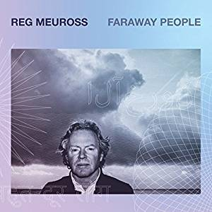 Reg Meuross - Faraway People.jpg