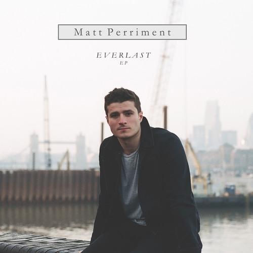 Matt Perriment - Everlast.jpg