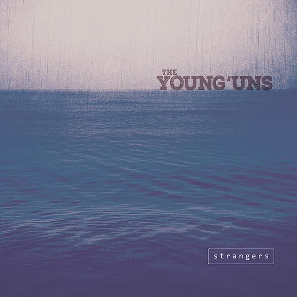 The-Younguns-Strangers-Album-cover-600px.jpg