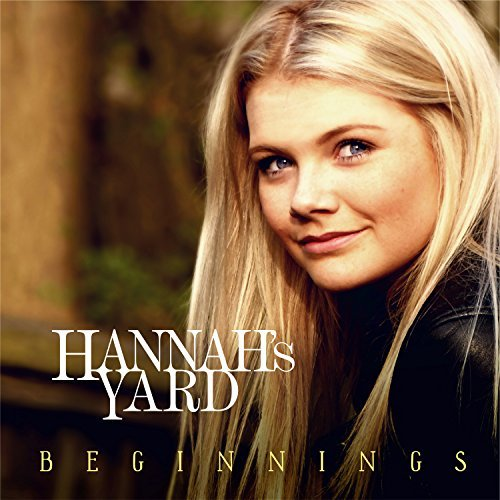Hannah's Yard - Beginnings.jpg