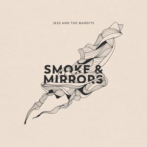 Jess and the bandits - smoke and mirrors.jpg