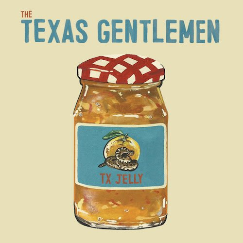 Texas Gentlemen - Tx Jelly.jpg