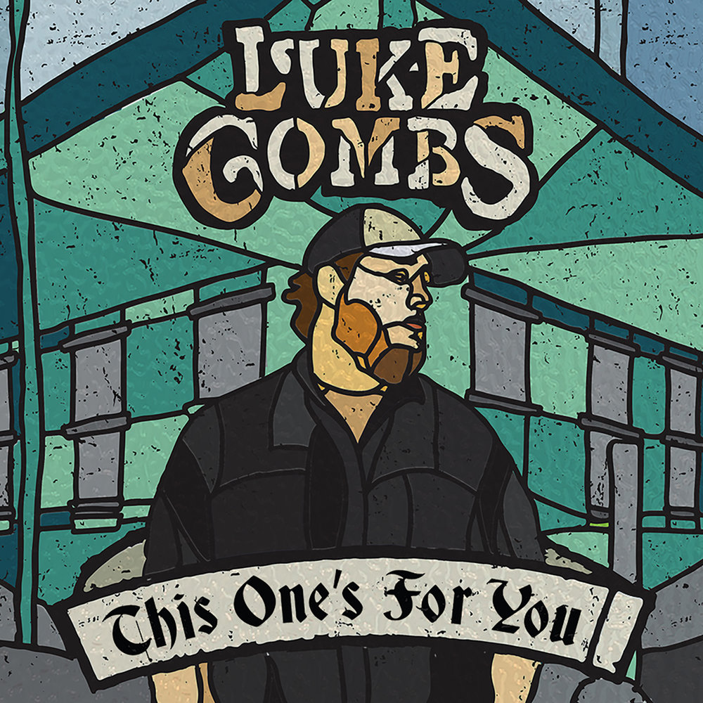 luke-combs This one's for you.jpg