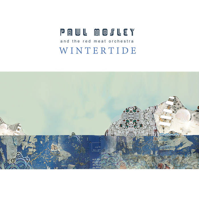 Paul Mosley - Wintertide.jpg
