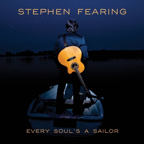 stephen fearing - every soul's a sailor.jpg
