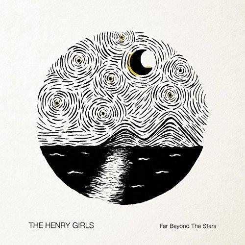 The Henry Girls - Far Beyond The Stars.jpg