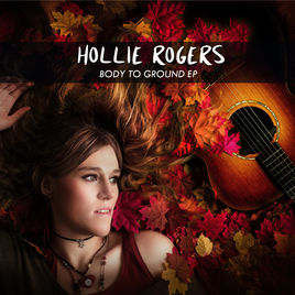 Hollie Rogers - Body To Ground EP.jpg