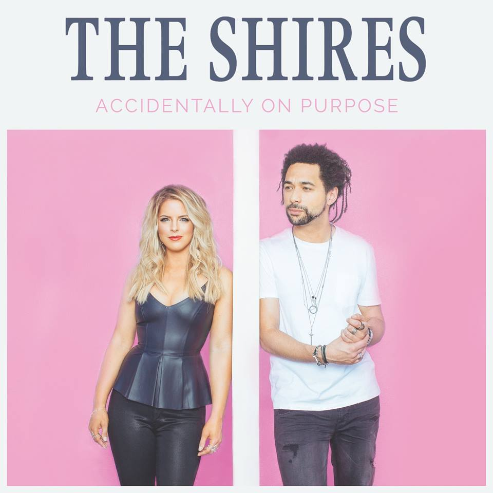 The Shires - Accidently On Purpose.jpg