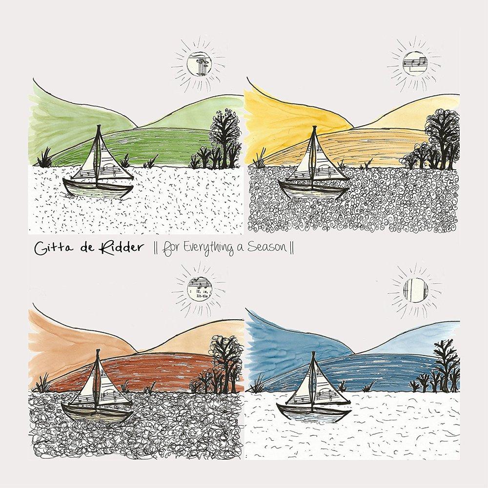 Gitta De Ridder - For Everything A Season.jpg