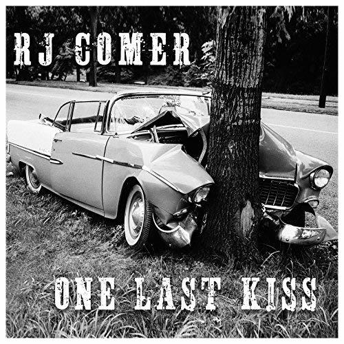 RJ Comer - One Last Kiss.jpg