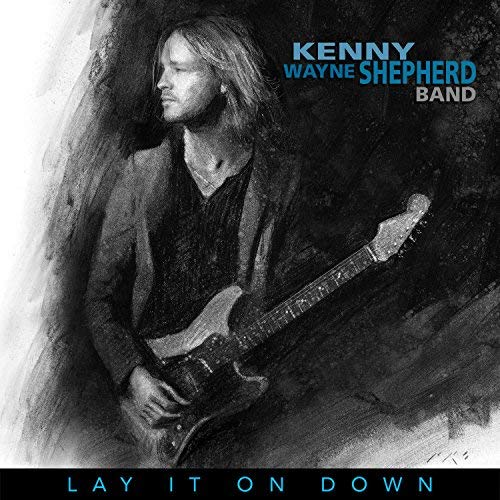 Kenny Wayne Shepherd - Lay It On Down.jpg