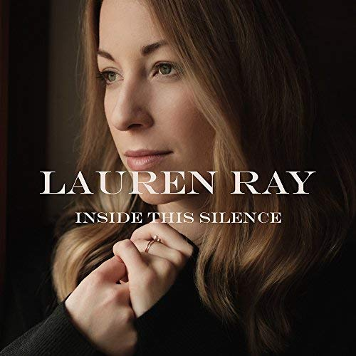 Lauren Ray - Inside The Silence.jpg