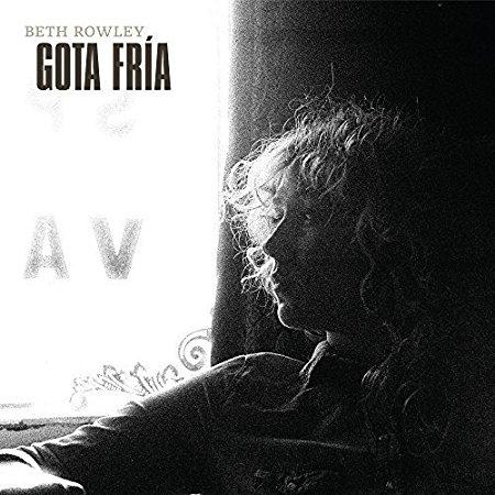 Gota Fria - Beth Rowley