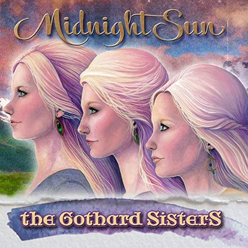 The Gothard Sisters - Midnight Sun.jpg