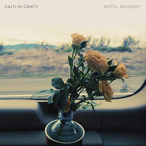 Caitlin Canty - Motel Bouquet.jpg