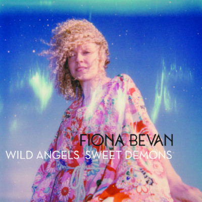 Fiona Bevan - Wild Angels Sweet Demons.jpg