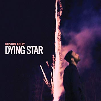 Ruston Kelly - Dying Star.jpg