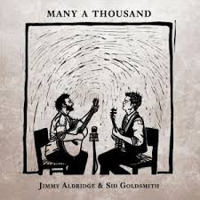 Jimmy Aldridge & Sid Goldsmith - Many A Thousand