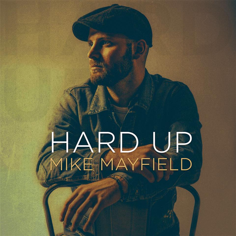 Mike Mayfield - Hard Up.jpg