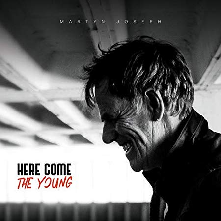 Martyn Joseph - Here Come The Young.jpg