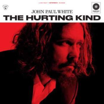 John Paul White - The Hurting Kind.jpg