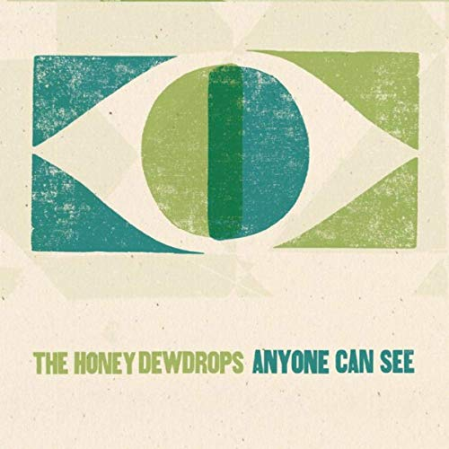 The Honey Dewdrops - Anyone Can See.jpg
