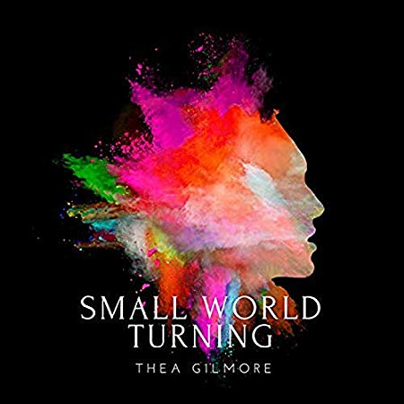 Thea Gilmore - Small World Turning.jpg