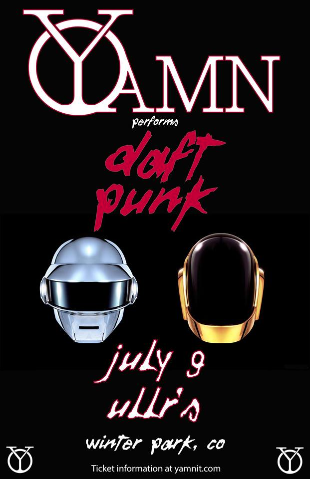 Yamn Performs Daft Punk  A special evening with Yamn performing two sets. The first will be a Yamn original set followed by a second set of all Daft Punk covers.