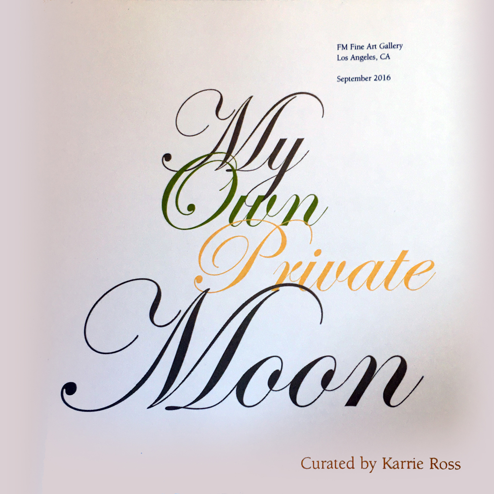 My Own Private Moon, curated by Karrie Ross